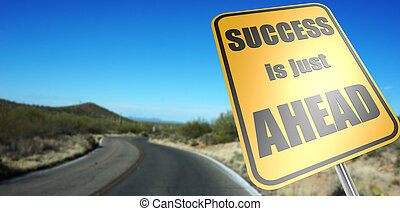 Success is just ahead road sign