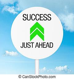 Success just ahead road sign
