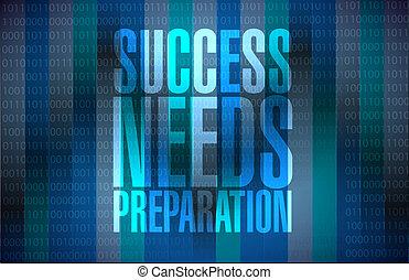 success needs preparation message sign concept illustration ...