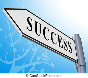 Success Sign Meaning Triumphant Victory 3d Illustration
