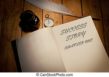 Success story handwritten first page of a book with quill and ink