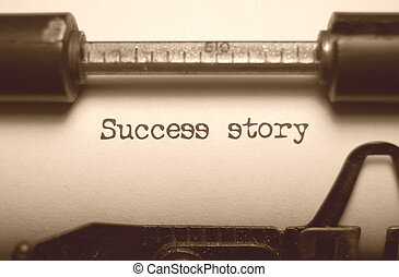 Sepia image of the words success story typed on an old typewriter
