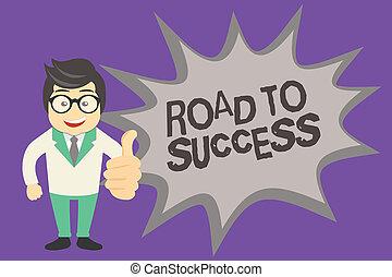 success., texte, projection, dur, portée, vous-même, étudier, voeux, route, photo, conceptuel, signe, really, rêves, améliorer