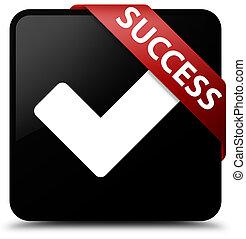 Success (validate icon) black square button red ribbon in corner