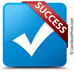 Success (validate icon) cyan blue square button red ribbon in corner
