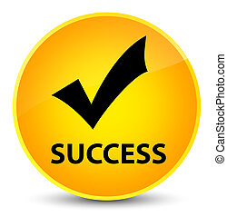 Success (validate icon) elegant yellow round button