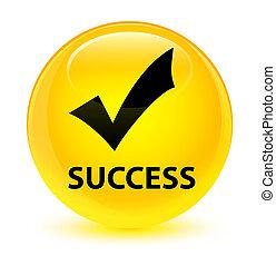 Success (validate icon) glassy yellow round button