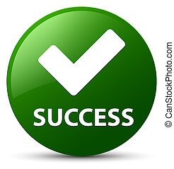 Success (validate icon) green round button