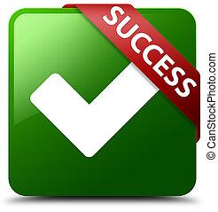 Success (validate icon) green square button red ribbon in corner