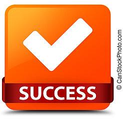 Success (validate icon) orange square button red ribbon in middle