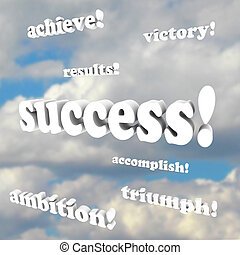 The words success, victory, ambition, accomplish and more 3d phrases against a cloudy sky
