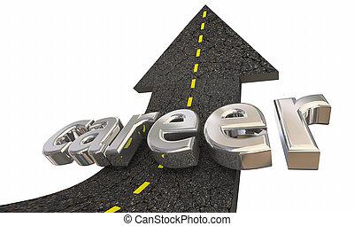 sucesso, trabalhando, carreira, profissão, cima, ilustração, trabalho, seta, estrada, 3d