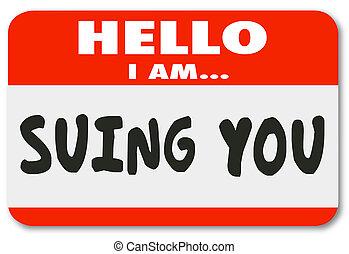 sue, nom, autocollant, bonjour, étiquette, poursuite, defendent, procès, vous