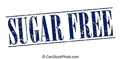 sugar free blue grunge vintage stamp isolated on white background