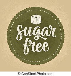 Sugar free lettering with cube. Vector dark green vintage illustration