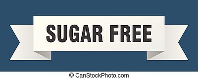 sugar free ribbon. sugar free isolated sign. sugar free banner