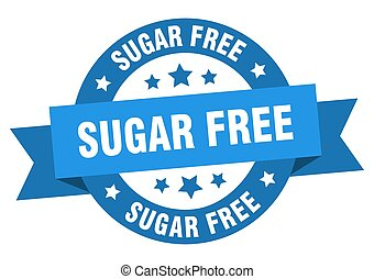 sugar free ribbon. sugar free round blue sign. sugar free