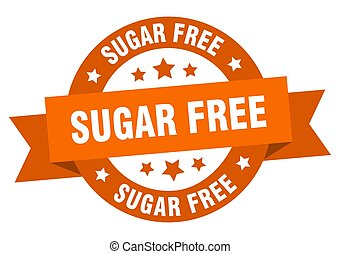 sugar free ribbon. sugar free round orange sign. sugar free