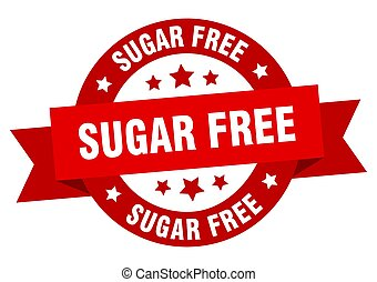 sugar free ribbon. sugar free round red sign. sugar free