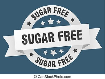 sugar free ribbon. sugar free round white sign. sugar free