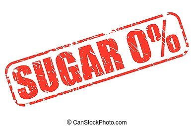 SUGAR ZERO PERCENT RED STAMP TEXT