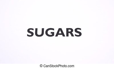 SUGARS prohibition symbol, lose weight, sweets ban writing...