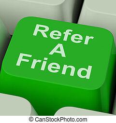 sugerir, persona, llave, exposiciones, amigo, referir