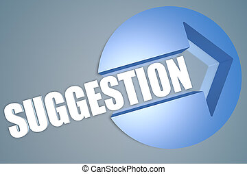 Suggestion - text 3d render illustration concept with a ...