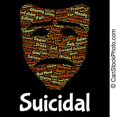 Suicidal Word Shows Potential Suicide And Deadly - Suicidal...