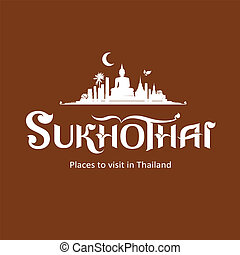 Sukhothai Province message text design, vector illustration