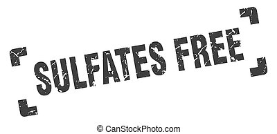 sulfates free stamp. square grunge sign isolated on white background