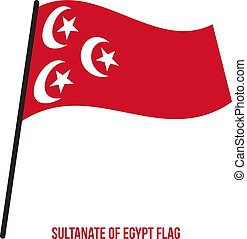 Sultanate of Egypt Flag Waving Vector Illustration on White Background. Egypt Flag. The Sultanate of Egypt was the short-lived protectorate that the United Kingdom imposed over Egypt between 1914 and 1922.