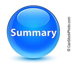 Summary glassy cyan blue round button - Summary isolated on ...