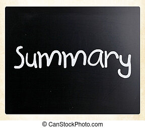 """Summary"" handwritten with white chalk on a blackboard"