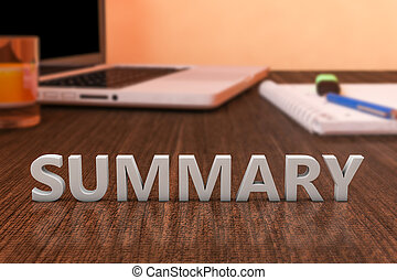 Summary - letters on wooden desk with laptop computer and a ...