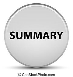 Summary special white round button