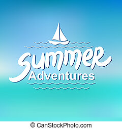 Summer adventures - typographic design