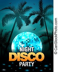 Summer beach party disco poster design with disco ball element. Vector beach party flyer with palm. Music beat template