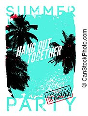 Summer Beach Party typographic grunge vintage poster design. Retro vector illustration.