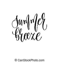 summer breeze - hand lettering inscription text positive...
