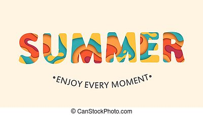 enjoy your summer vacation every day enjoy your summer vacation