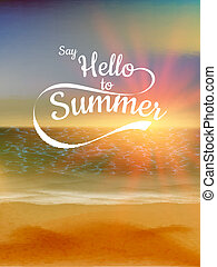Say Hello to Summer text over defocused sunset background. EPS 10 vector file included