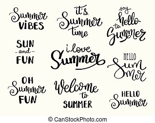 Summer hand drawn brush letterings. Summer typography - hello summer, time, fun, i l, welcome to , vibes. Handwritten inscription vector