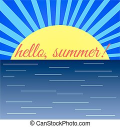 "summer"", ""hello, szó, napkelte, tenger"