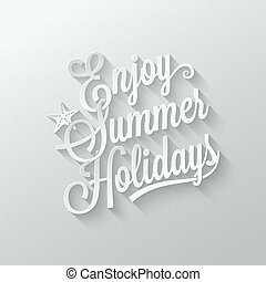 summer holidays cut paper lettering background
