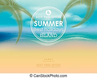 Summer holidays typography background with sun, sea and sky. Vector illustration.