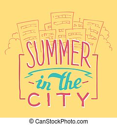Summer in the City hand-lettering