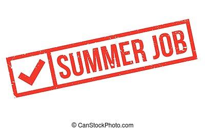 Summer job stamp. Summer job grunge rubber stamp on white ...