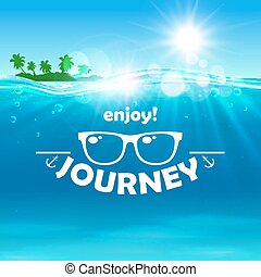 Summer journey poster. Ocean, island, sunglasses