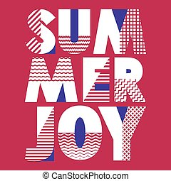 Summer Joy T-shirt Typography, Vector Illustration